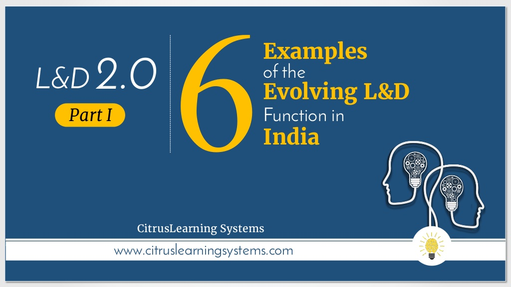 [Slideshow] Six Examples of the Evolving L&D Function in India