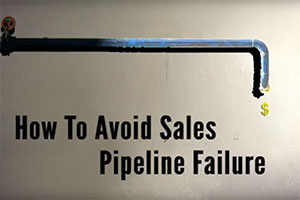 [Video] How to Avoid Sales Pipeline Failure